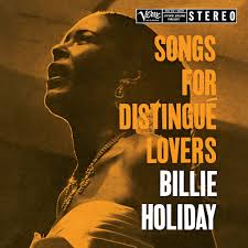 <b>Billie Holiday</b>: <b>Songs</b> For Distingué Lovers - Music on Google Play
