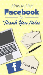 How To Use Facebook For Thank You Notes