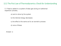 12 2 the first law of thermodynamics check for understanding
