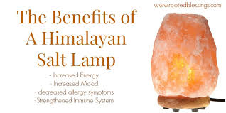 Benefits Of Himalayan Salt Lamps Gorgeous Benefits Of A Himalayan Salt Lamp Rooted Blessings
