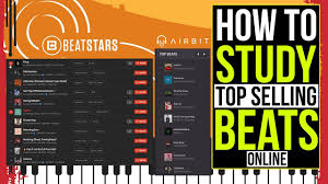 How To Study The Top Selling Beats On Beatstars And Airbit