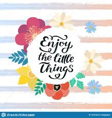 Enjoy The Little Things Quote Print In Vector Lettering Quotes