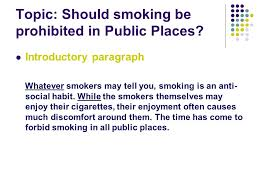 for and against essay ppt video online  topic should smoking be prohibited in public places