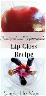 natural and homemade lip gloss recipe from simple life mom