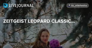 ZEITGEIST LEOPARD <b>CLASSIC</b>...: slingi_v_wkafu — LiveJournal