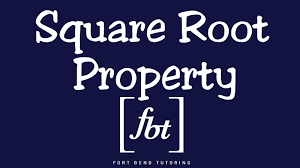 solving quadratic equations the square root property