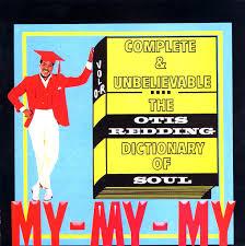 <b>Complete</b> & Unbelievable: The <b>Otis Redding</b> Dictionary of Soul