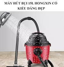 Máy hút bụi công nghiệp và gia đình HONGXIN công suất lớn 15L-Hàng nội địa  Trung Quốc