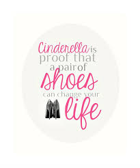 Cinderella Quote About Shoes 40x40 Quote For Girls Room Women Simple Malayalam Love Pudse Get Lost