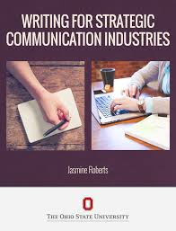 writing for strategic communication industries open textbook writing for strategic communication industries