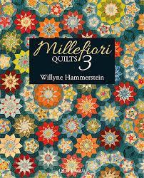 Millefiori Quilts 3 - Along Came Quilting & Millefiori Quilts 3 Adamdwight.com