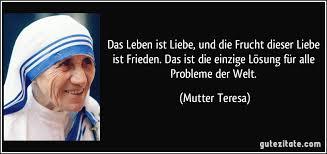 Zitate Leben Mutter Teresa