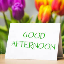 Good Afternoon Images Photos And Pictures Download New Good Afternoon Pic Download