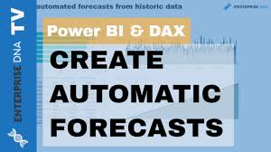 Create Automatic Forecasts From Historic Data In Power Bi Using Dax