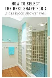 how to select the best shape for a glass block shower wall innovate building solutions