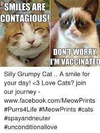 grumpy cat i am smiling. Contemporary Cat Cats Facebook And Journey SMILES ARE CONTAGIOUS DON WORRY IM VACCINATED  Silly Throughout Grumpy Cat I Am Smiling S