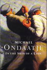 ondaatje in the skin of a lion essay in hindi encontrar