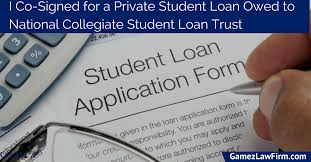 I Co-Signed For A Private Student Loan Owed To National Collegiate ...