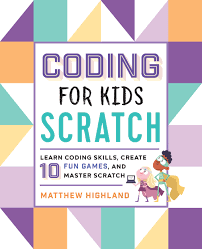 Design Your Own Animal Games Coding For Kids Scratch Learn Coding Skills Create 10 Fun