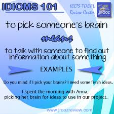idiom pick someone s brain learn english pictures idiom 101 pick someone s brain