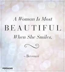 Smile You Are Beautiful Quotes Best of The Morning Dew Celebrity Beauty Quotes Beyonce