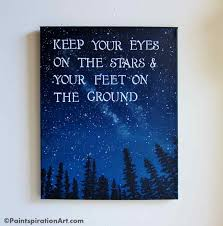 Inspirational Quotes Canvas Painting Sayings Keep Your Eyes On The Classy Quotes About Painting