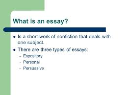 elements of nonfiction ppt video online what is an essay is a short work of nonfiction that deals one subject