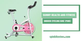 sunny health and fitness indoor cycling bike pink review indoor cycling bike cycling