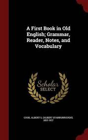 9781298827753 a first book in old english grammar reader notes and