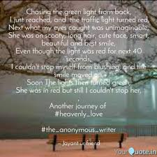 Chasing Light A Journey Chasing The Green Light F Quotes Writings By Jayant