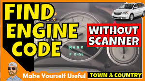 2005 Town And Country Check Engine Light How To Check Town Country Engine Codes Without A Code Scanner