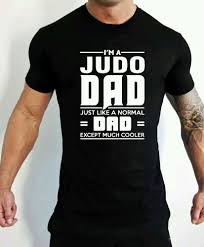 Judo Shirt Designs Judo Dad T Shirt Martial Arts Fathers Day Birthday Present