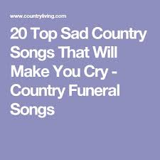 best 25 top 20 country songs ideas on pinterest wedding songs Wedding Songs That Make You Cry best 25 top 20 country songs ideas on pinterest wedding songs, honeymoon playlists and country music love songs beautiful wedding songs that make you cry