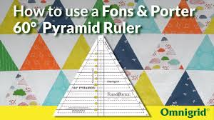 How to use a Fons and Porter 60-degree Pyramid Ruler - YouTube & How to use a Fons and Porter 60-degree Pyramid Ruler. Omnigrid Quilting Adamdwight.com