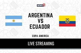 Copa America 2021 Argentina Vs Ecuador ...