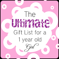 the ultimate gift list for a 1 year old by thepinningmama