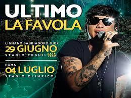Ultimo in concerto: Colpa delle favole Tour - Lignano Sabbiadoro 29 Giugno  2019