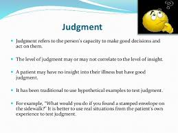 Good Judgement Examples Mental State Examination Abstract Thinking Insight And Judgment