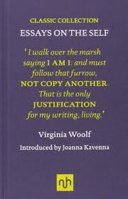 book review essays on the self by virginia woolf the virginia  essays on the self by virginia woolf