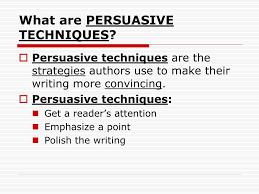 persuasive techniques essay co persuasive techniques essay