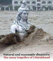 natural and manmade disasters the many tragedies of uttarakhand natural and manmade disasters the many tragedies of uttarakhand ebook