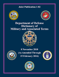 Department Of Defense Dictionary Of Military And Associated