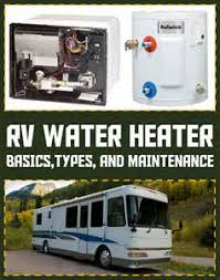suburban rv hot water heater wiring diagram images wiring diagram rv water heater basics types and maintenance