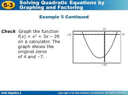 holt algebra 2 5 3 solving quadratic equations by graphing and factoring example 5 continued