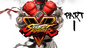 street fighter v gameplay walkthrough part 1 ryu ken story