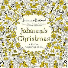 johanna s a festive colouring book colouring books amazon co uk johanna basford 9780753557563 books