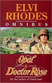 "Omnibus: ""Opal"" / ""Doctor Rose"": Rhodes, Elvi: 9780593025444: Amazon.com:  Books"