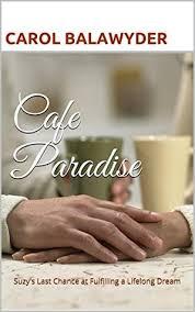 Lifelong Dream Cafe Paradise Suzys Last Chance At Fulfilling A Lifelong