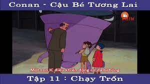 Mọt PHIM - Conan : Cậu bé tương lai Tập 11 - Chạy Trốn