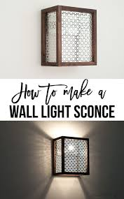 How To Make A Wall Sconce Easy Diy Wood And Metal Wall Sconce